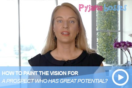 How To Paint The Vision For A Prospect Who Has Great Potential?
