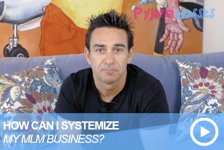 How Do I Systemize My MLM Business