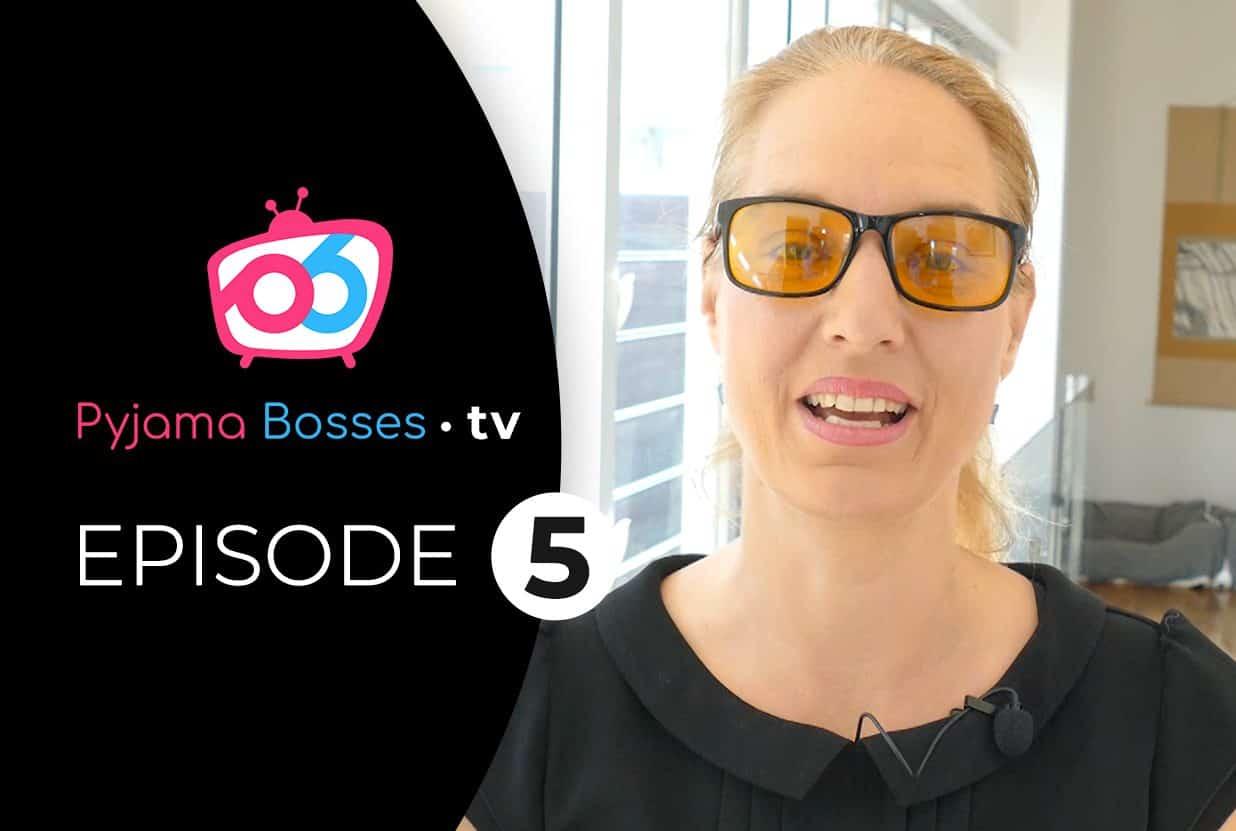 Pyjama Bosses TV-Episode 5